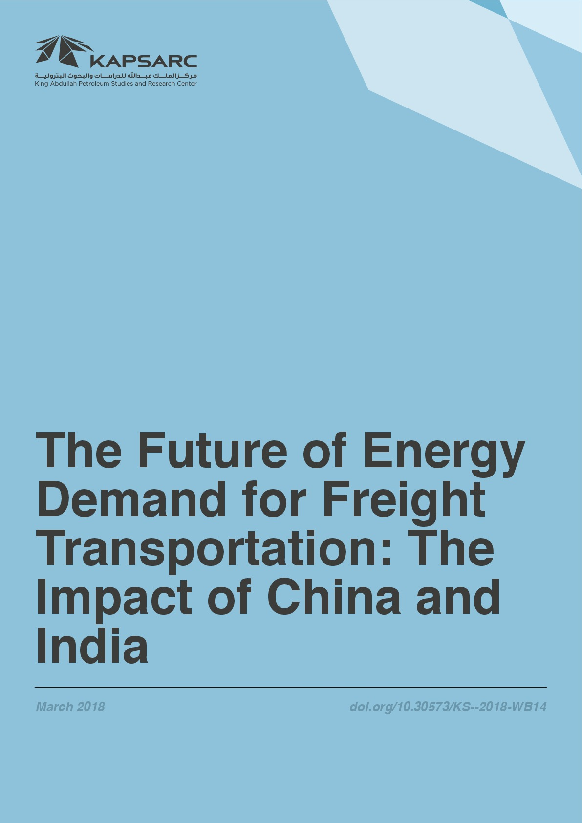The Future of Energy Demand for Freight Transportation: The Impact of China and India