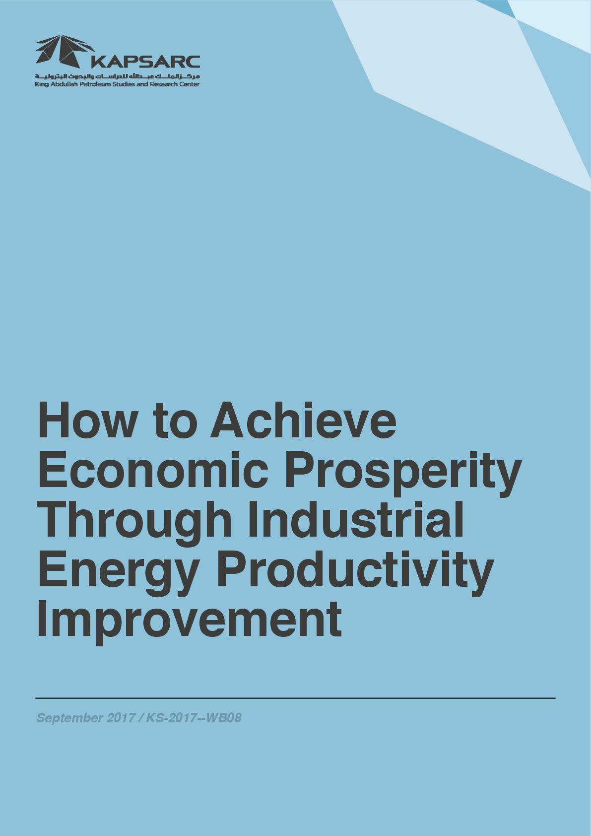 How to Achieve Economic Prosperity Through Industrial Energy Productivity Improvement