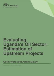 Evaluating Uganda's Oil Sector: Estimation of Upstream Projects