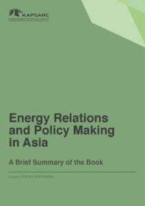 Energy Relations and Policy Making in Asia