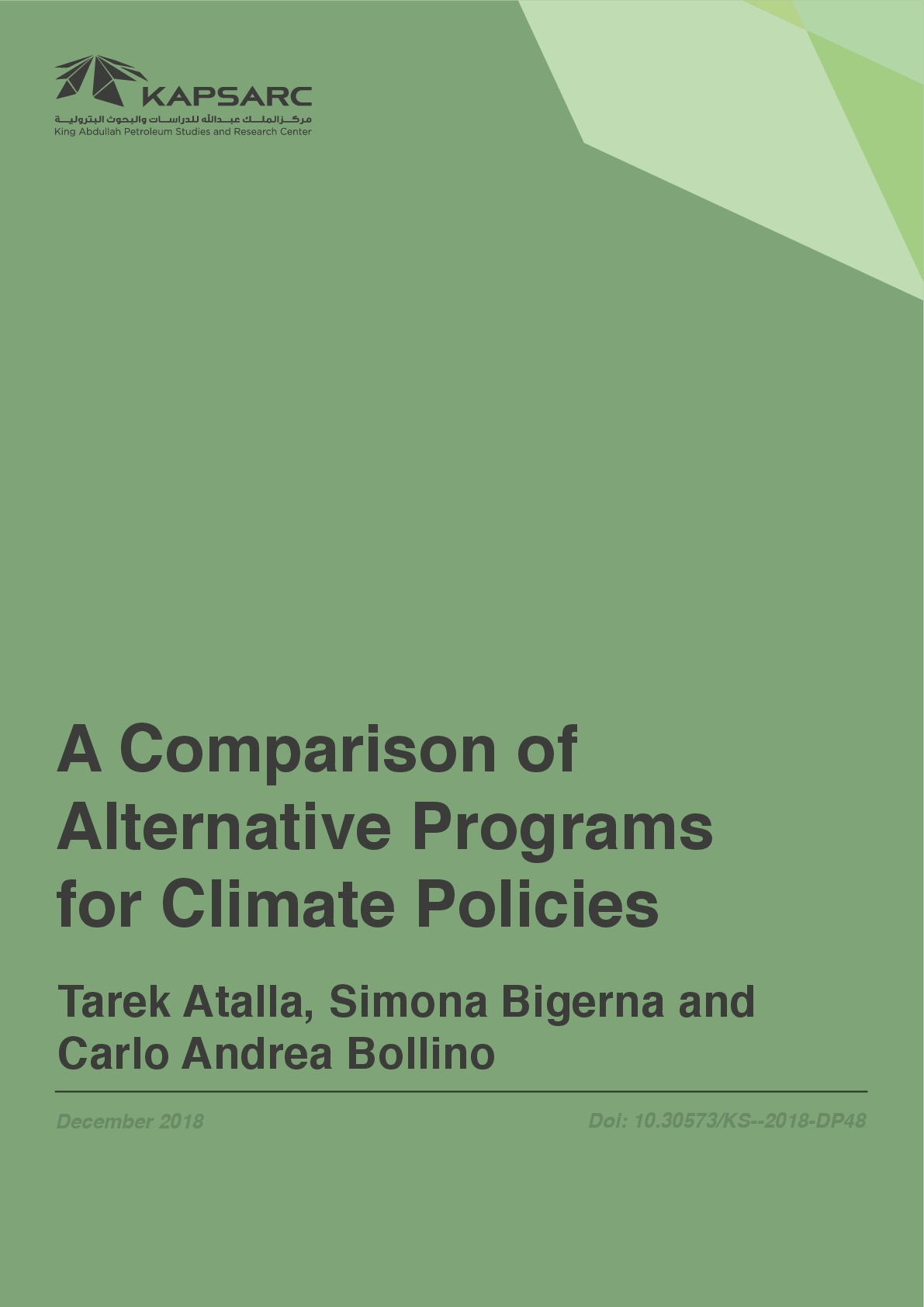 A Comparison of Alternative Programs for Climate Policies