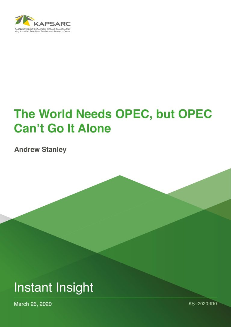 The World Needs OPEC, but OPEC Can't Go It Alone