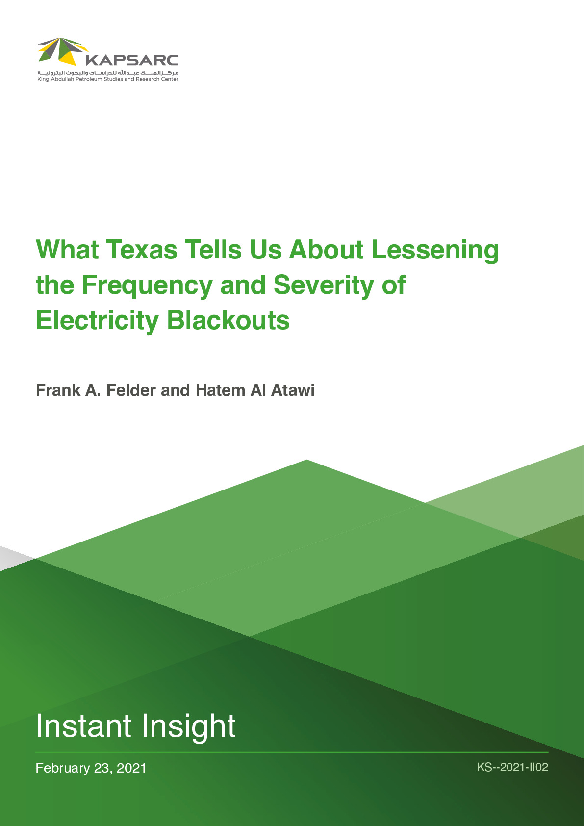 What Texas Tells Us About Lessening the Frequency and Severity of Electricity Blackouts?